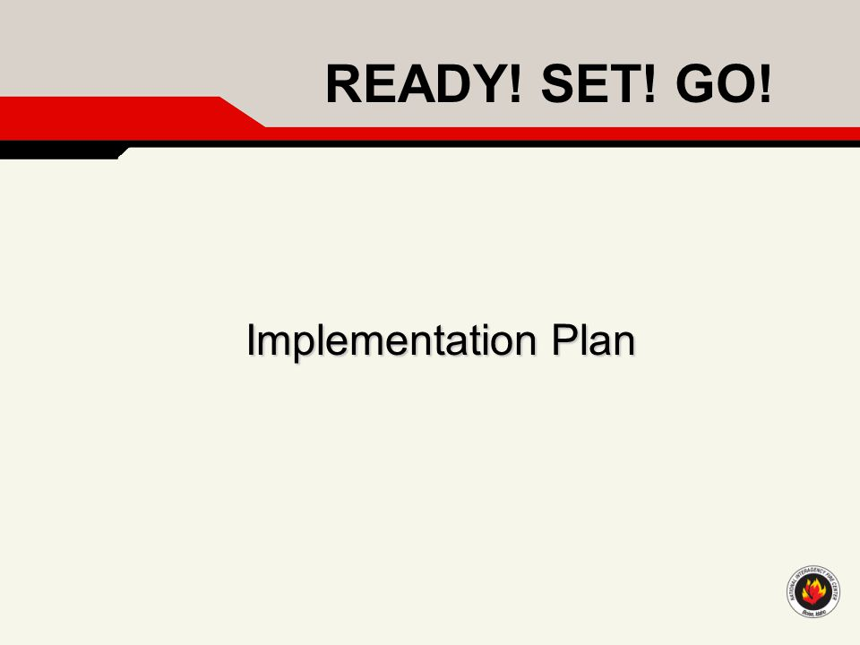READY! SET! GO! Implementation Plan