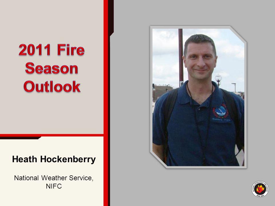 Heath Hockenberry National Weather Service, NIFC