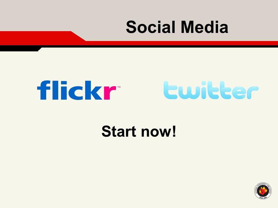 Social Media Start now!