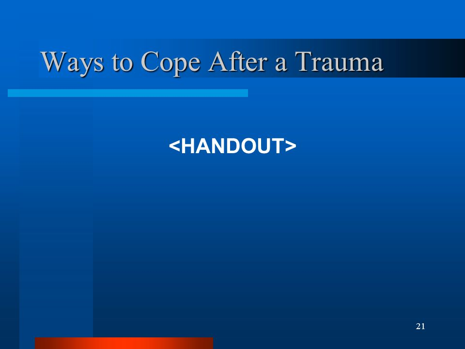 21 Ways to Cope After a Trauma