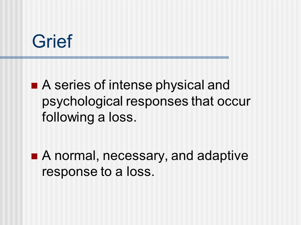 Mourning & Bereavement Mourning is the period of time during which grief is expressed and resolution and integration of loss occur.
