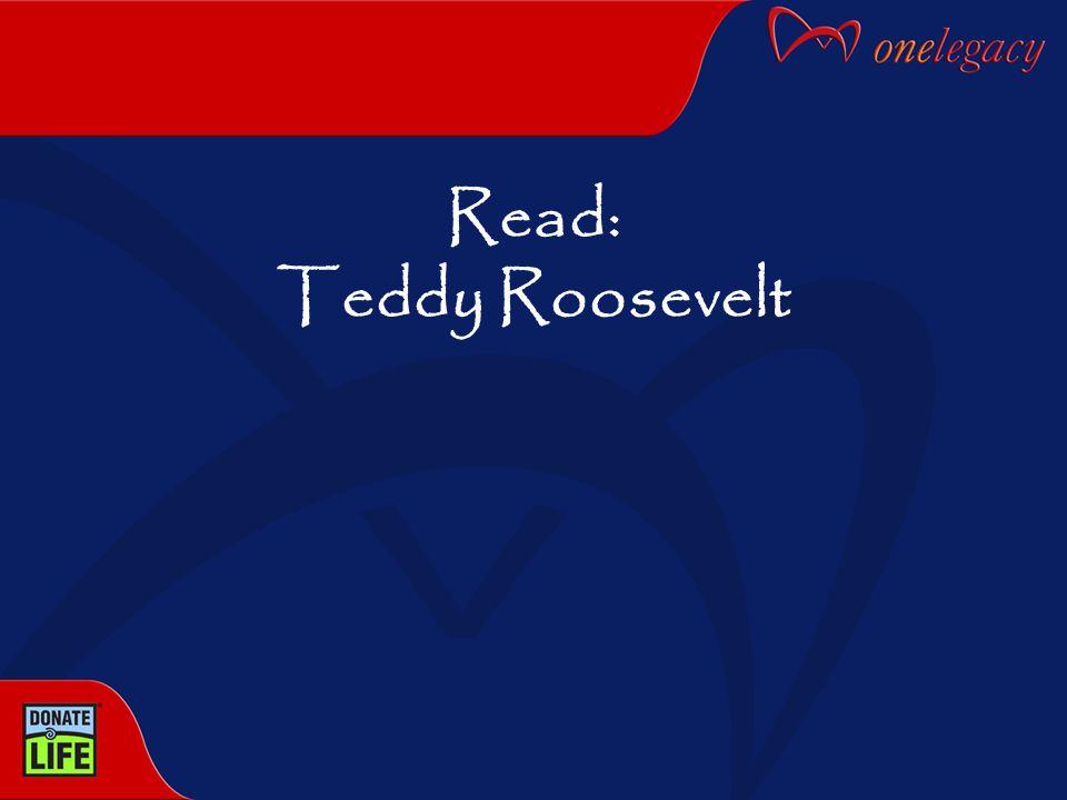 Read: Teddy Roosevelt