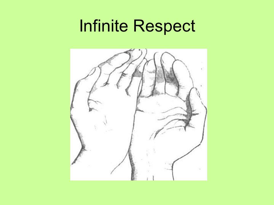 Infinite Respect