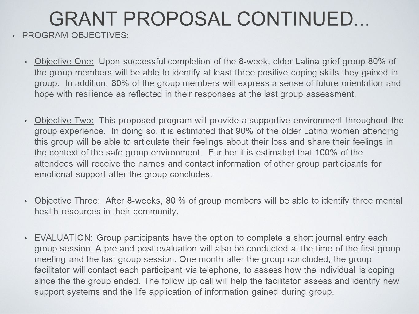 GRANT PROPOSAL CONTINUED...