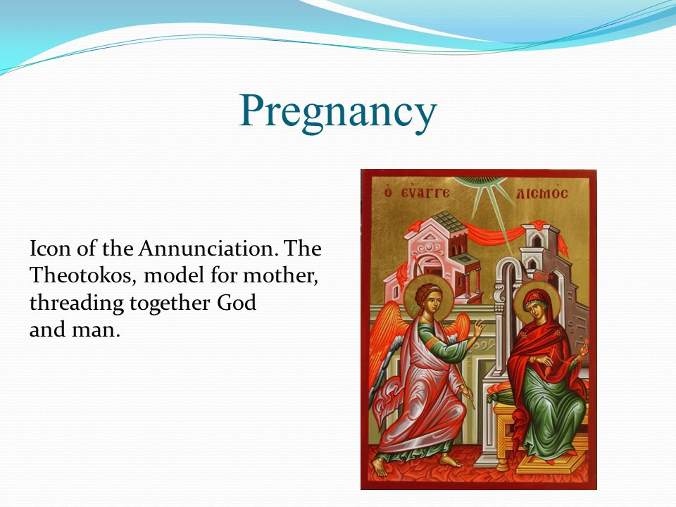 Pregnancy Icon of the Annunciation.