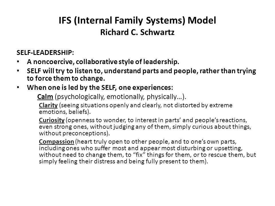 IFS (Internal Family Systems) Model Richard C.