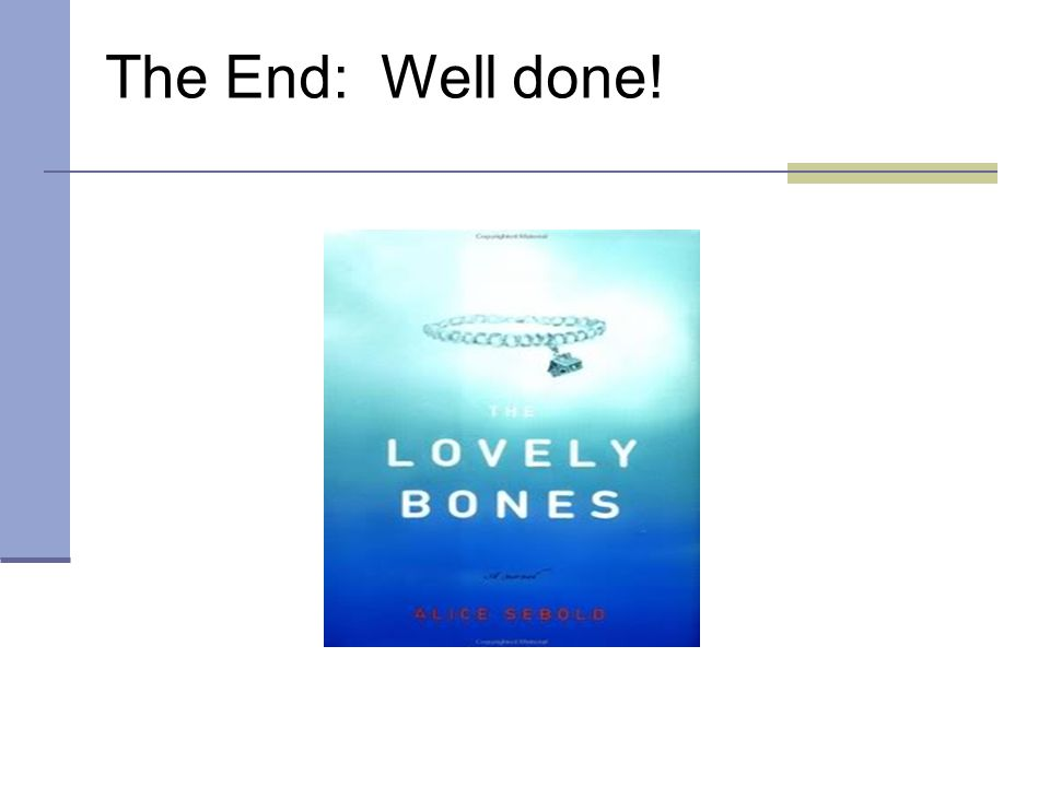 The End: Well done!