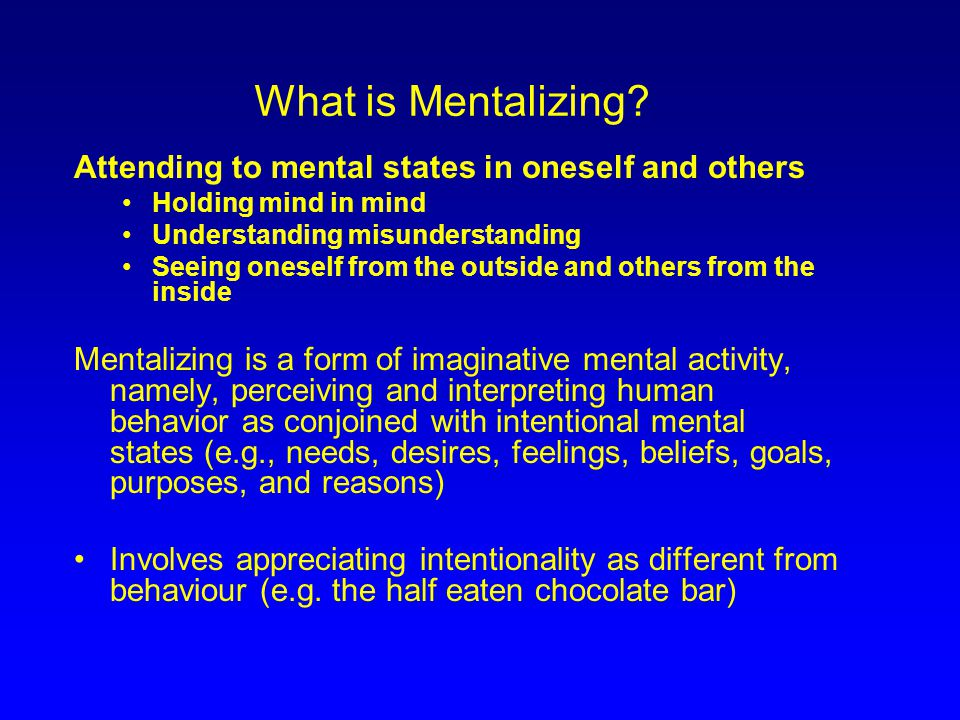 What is Mentalizing.
