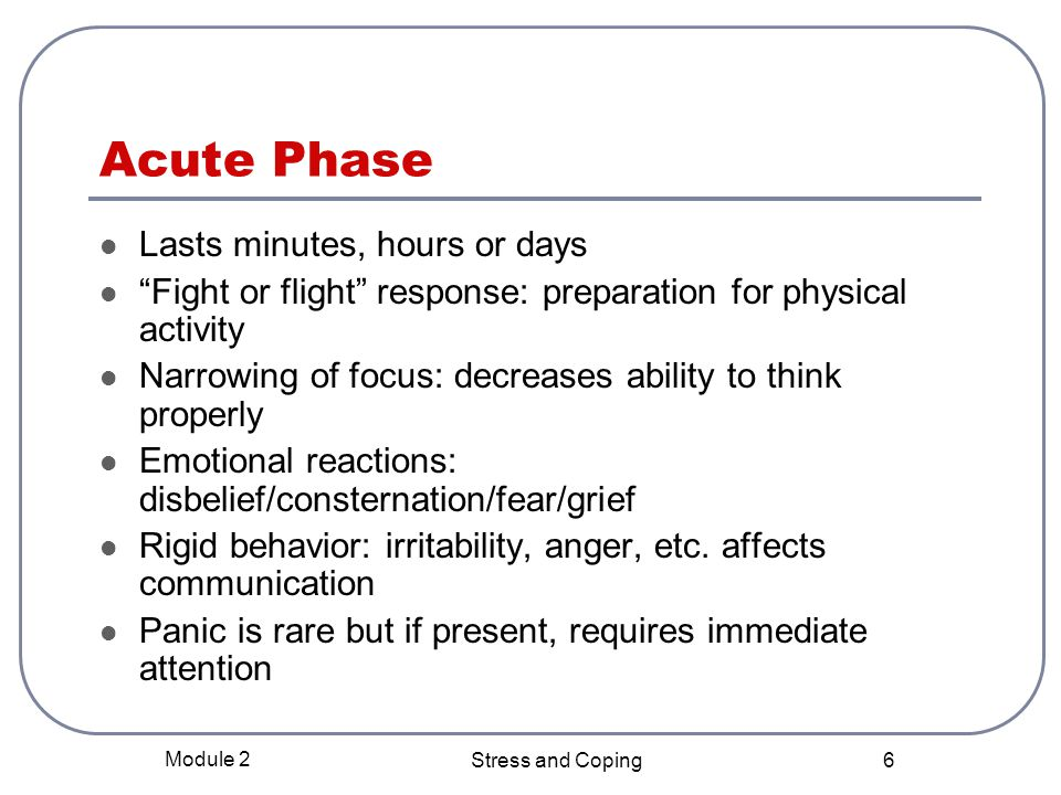 Module 2 Stress and Coping 5 Stress Reaction Phases 1.