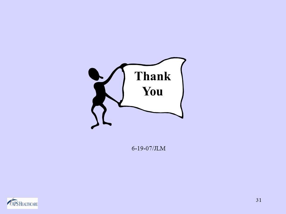 31 Thank You 6-19-07/JLM