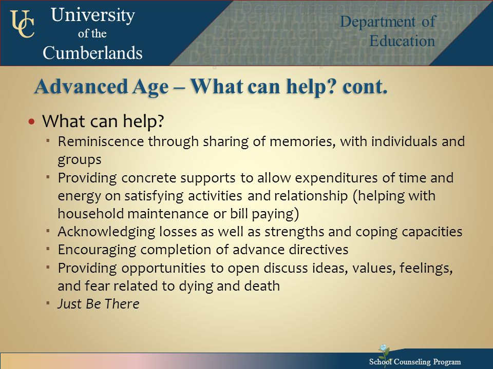 Univers ity of the Cumberlands Department of Education U C Advanced Age – What can help.