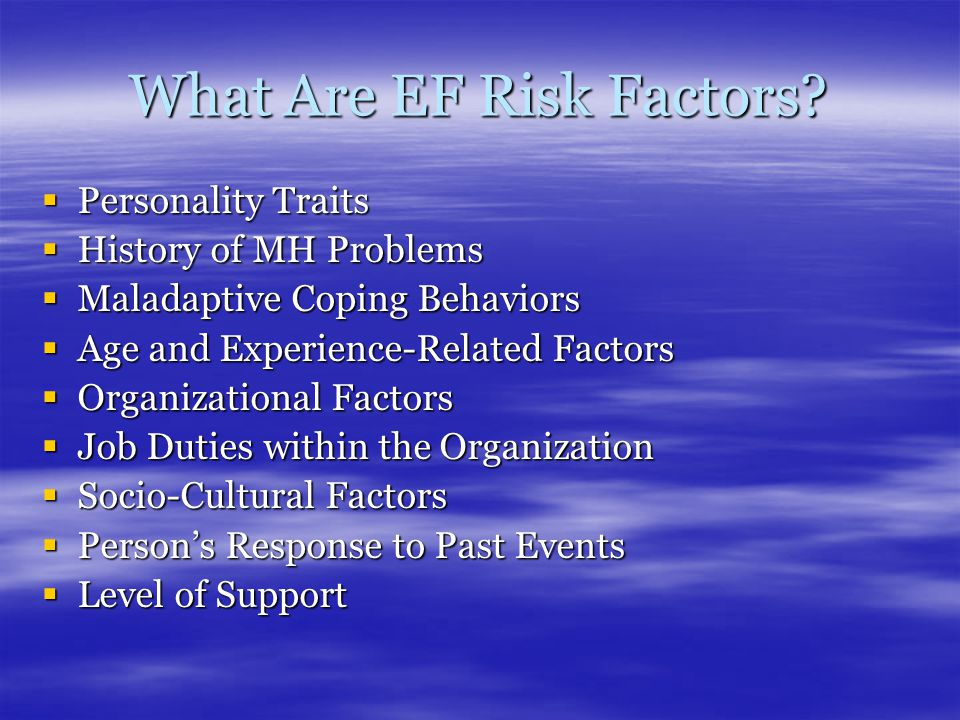 What Are EF Risk Factors.