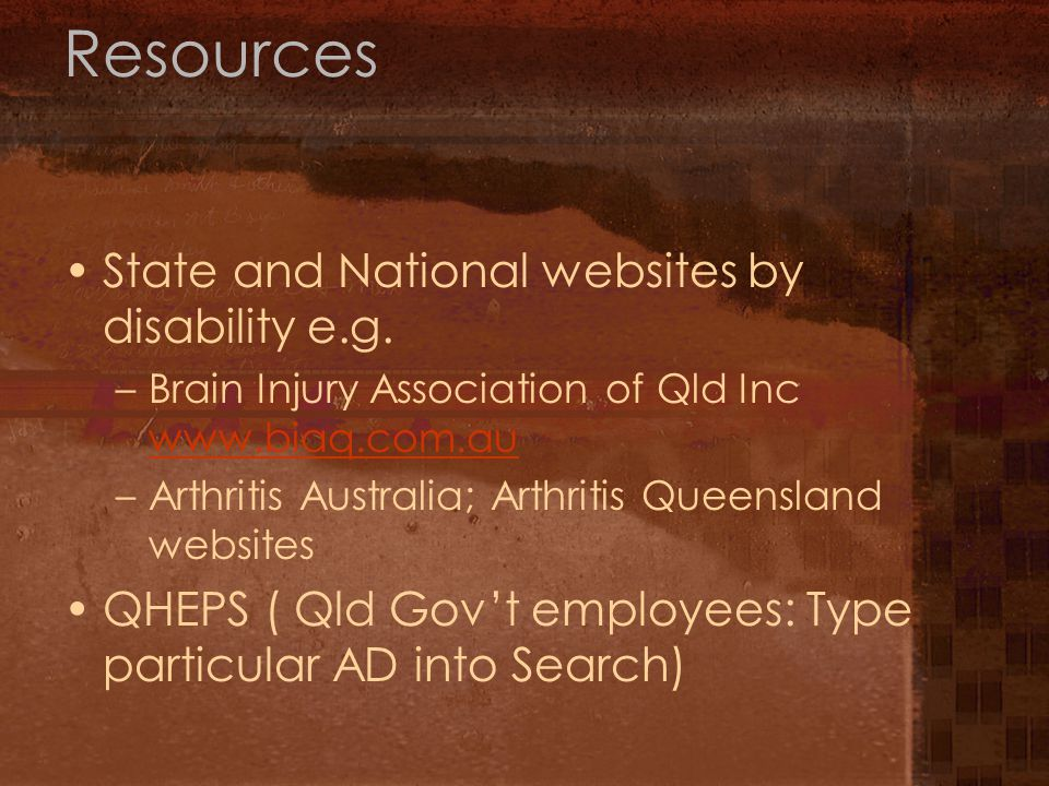 Resources State and National websites by disability e.g.