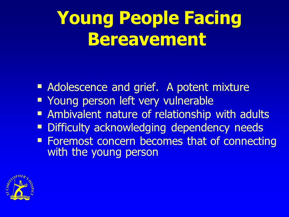 Young People Facing Bereavement  Adolescence and grief.