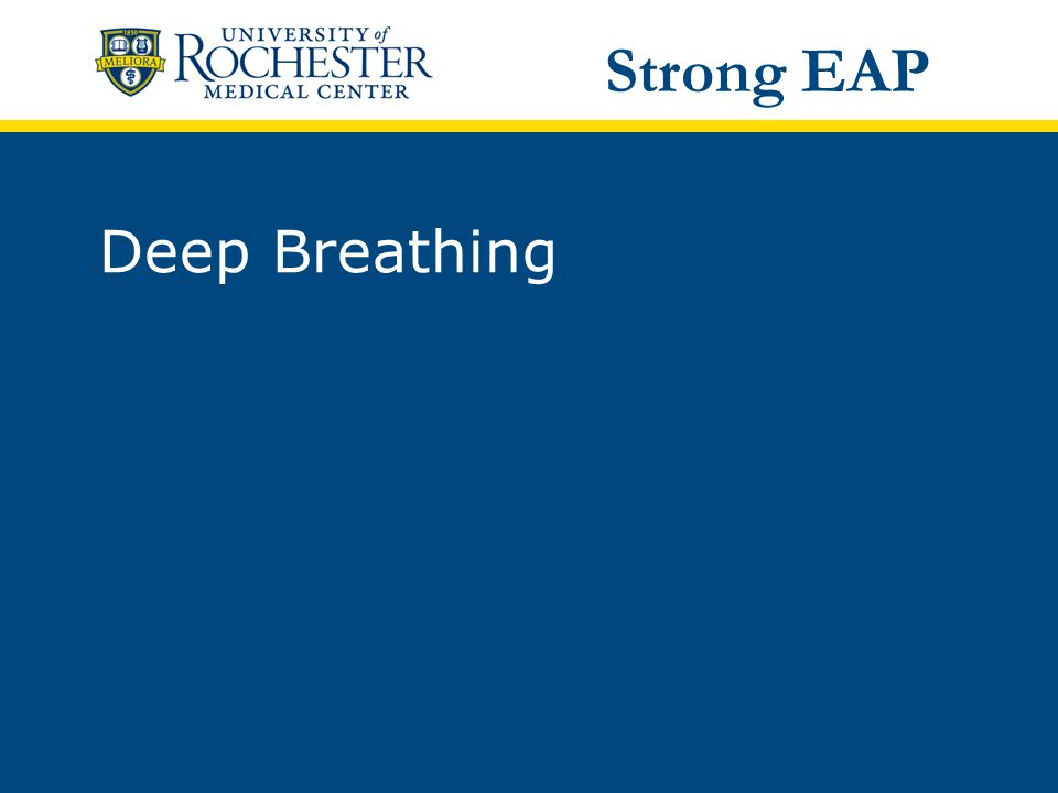 Deep Breathing Strong EAP
