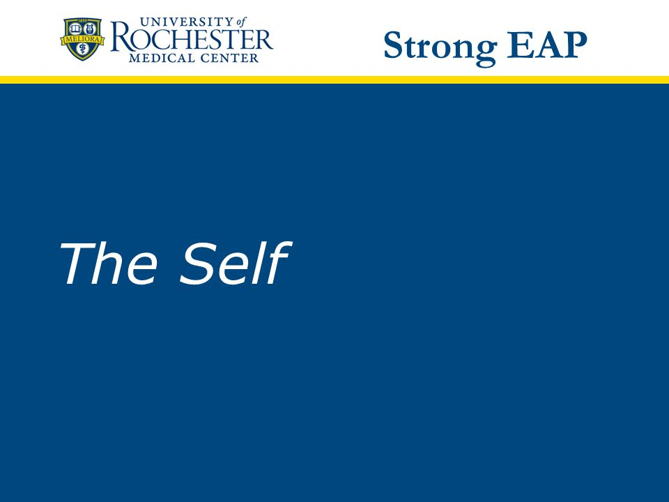 The Self Strong EAP