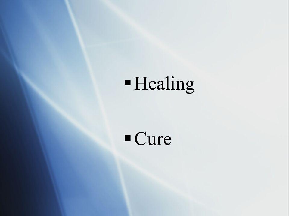  Healing  Cure  Healing  Cure