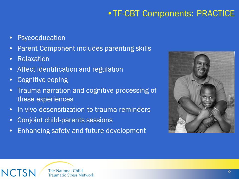 7 TF-CBT Web is a web-based, distance education training course for learning Trauma- Focused Cognitive- Behavioral Therapy (TF-CBT).