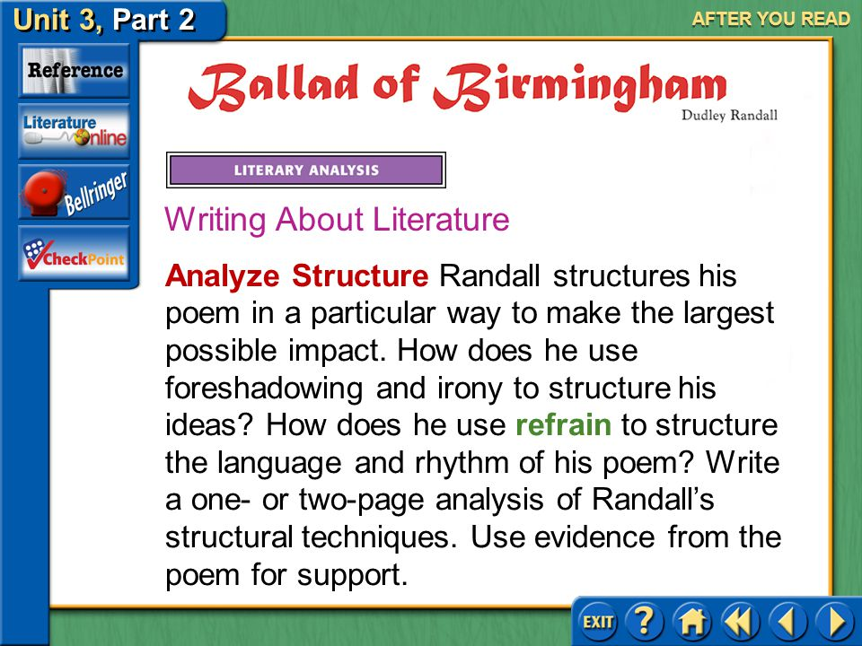 Unit 3, Part 2 Ballad of Birmingham AFTER YOU READ Narrative Poetry Answer: Yes, the opening four stanzas introduce the characters and set up the conf