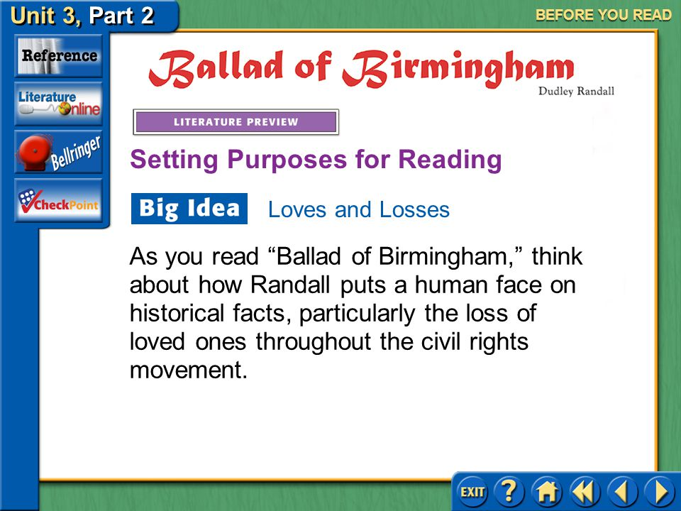 "Unit 3, Part 2 Ballad of Birmingham BEFORE YOU READ ""Ballad of Birmingham"" is a response to the September 15, 1963, dynamite bombing of the Sixteenth"