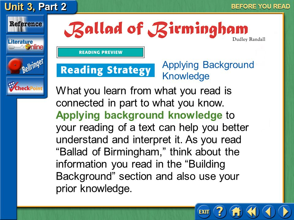 Unit 3, Part 2 Ballad of Birmingham Setting Purposes for Reading BEFORE YOU READ Narrative poetry is verse that tells a story. A literary ballad, such