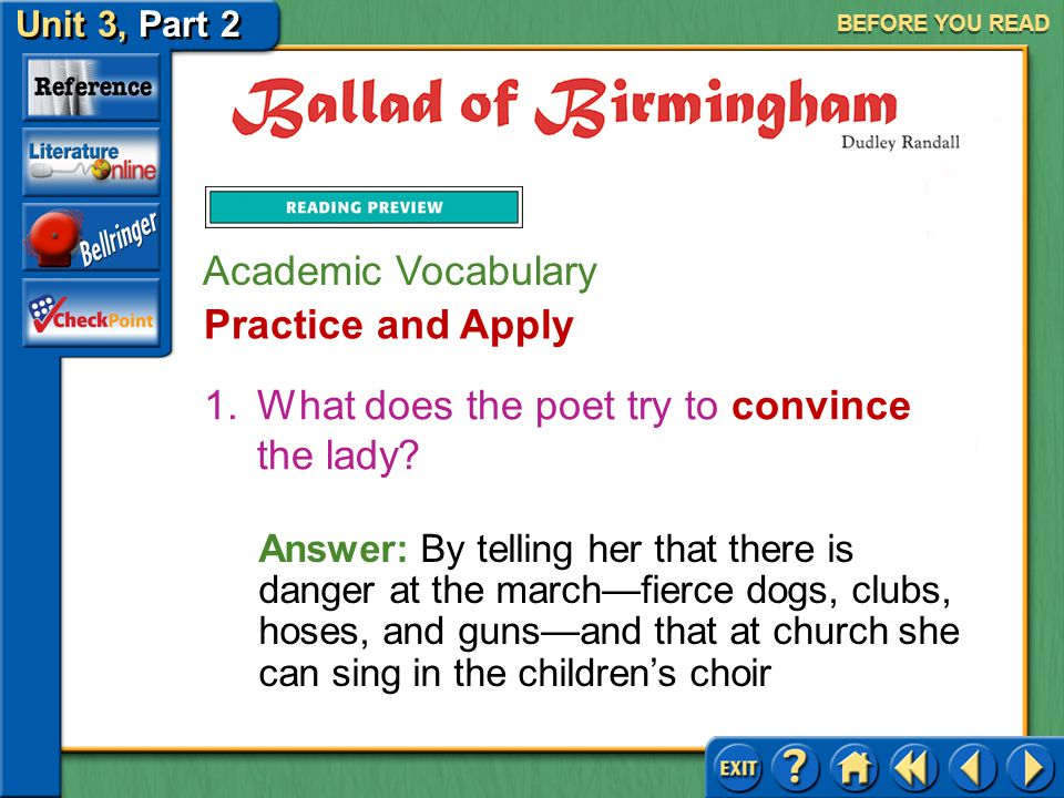 Unit 3, Part 2 Ballad of Birmingham BEFORE YOU READ Academic Vocabulary These words will help you think, write, and talk about the selection. convince