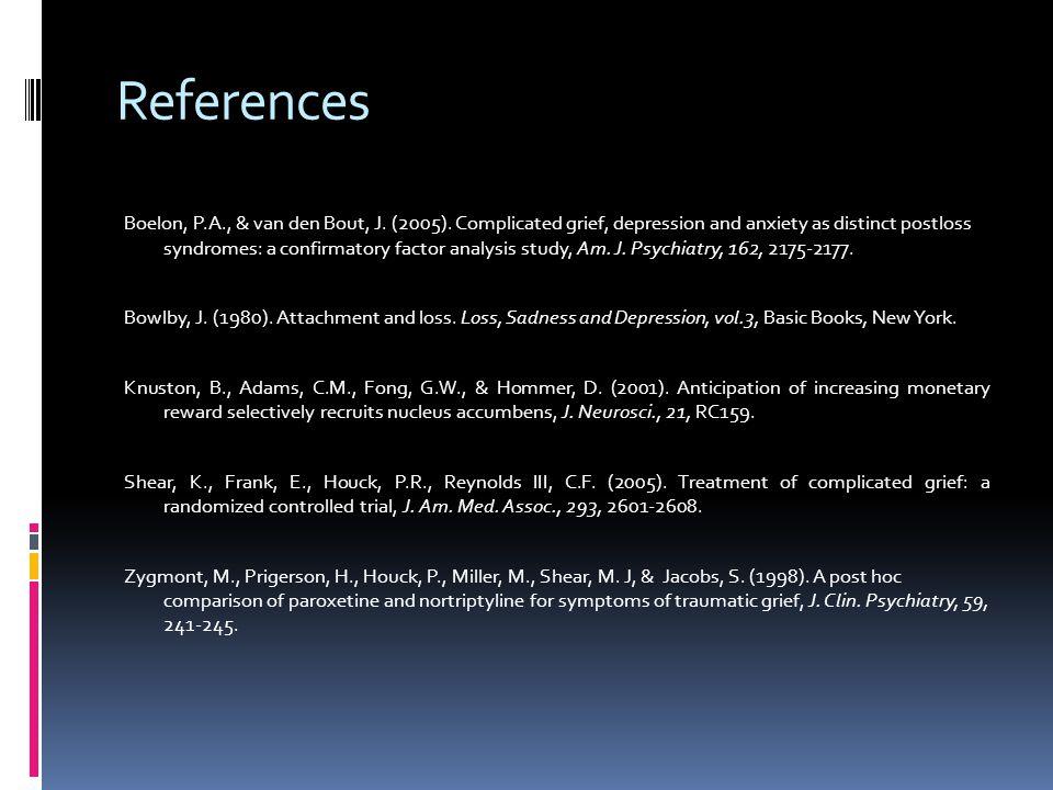 References Boelon, P.A., & van den Bout, J. (2005).