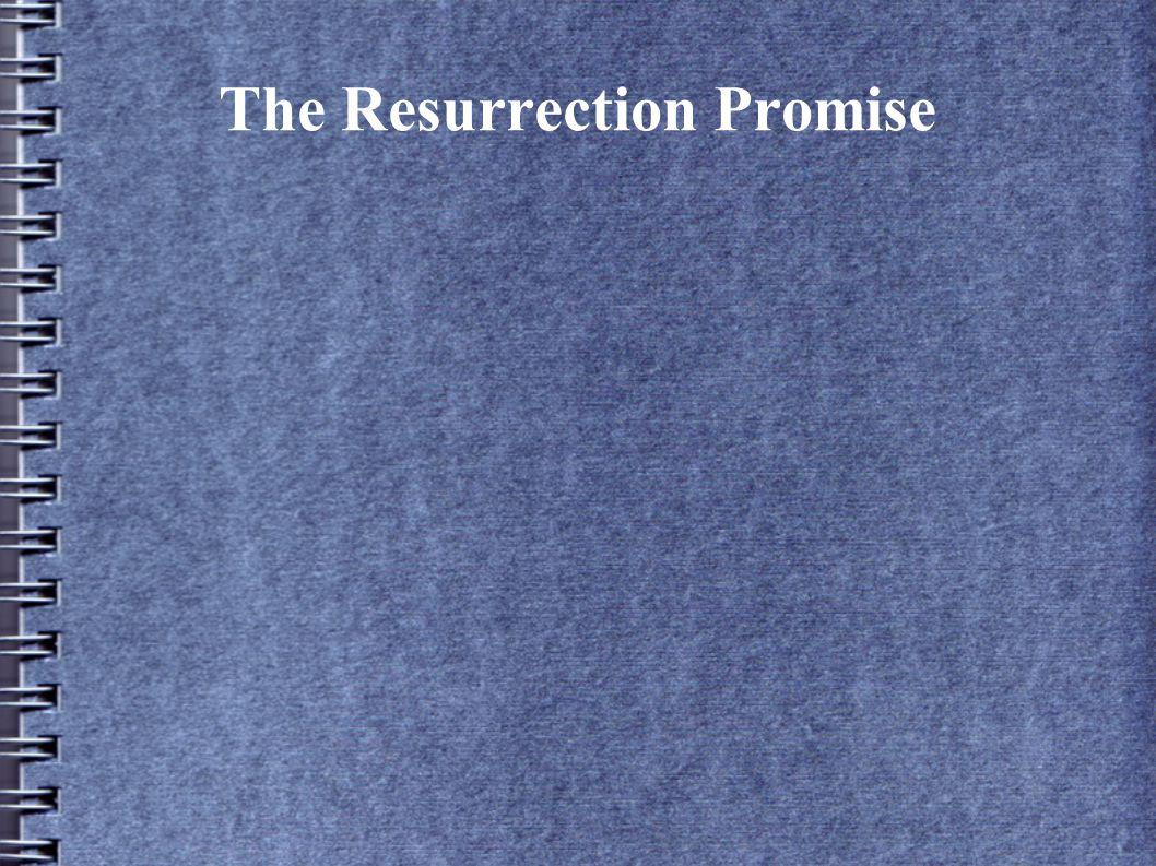 The Resurrection Promise