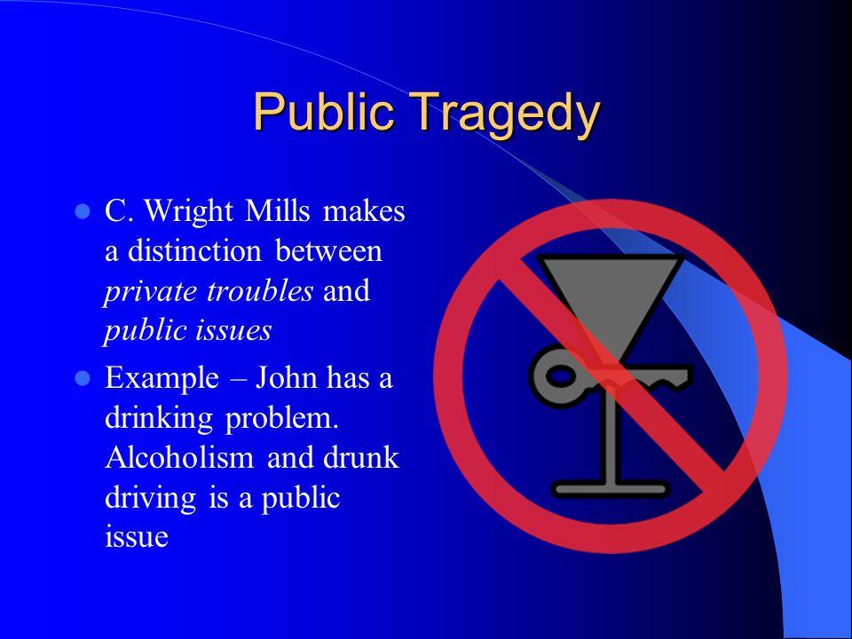 Public Tragedy C.