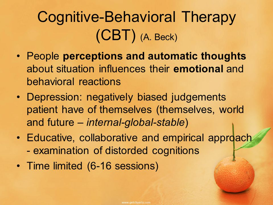 CBT goal Teach patients how to respond to their dysfunctional thinking.