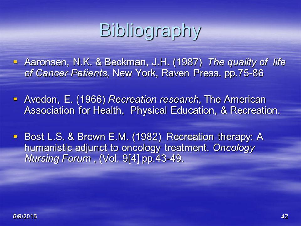 5/9/201542 Bibliography  Aaronsen, N.K. & Beckman, J.H.