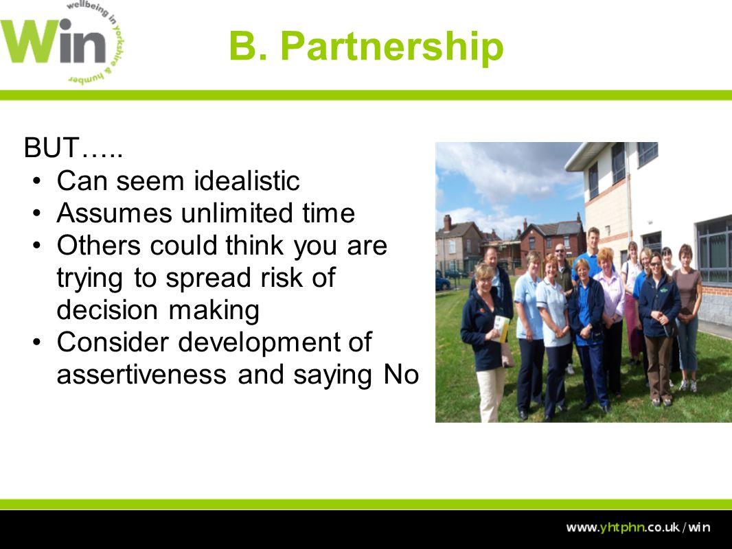 B. Partnership BUT…..