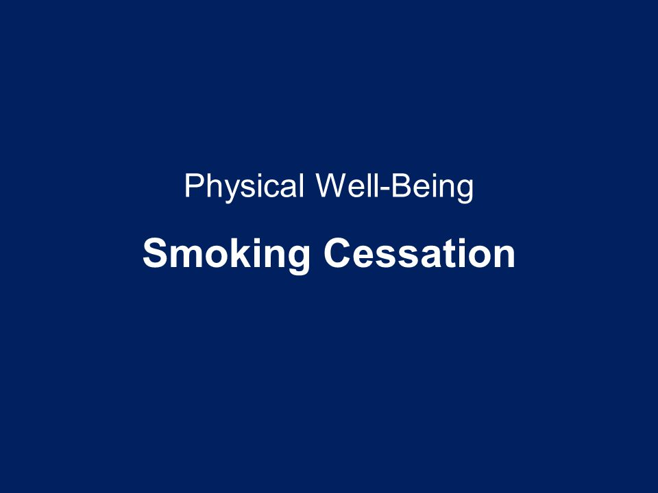 Physical Well-Being Smoking Cessation