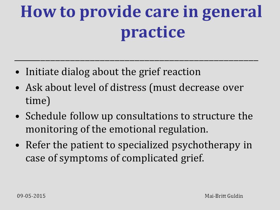 09-05-2015 Mai-Britt Guldin How to provide care in general practice __________________________________________________________________________________