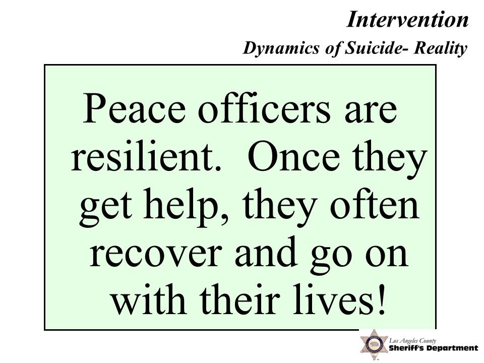 Intervention Peace officers are resilient.