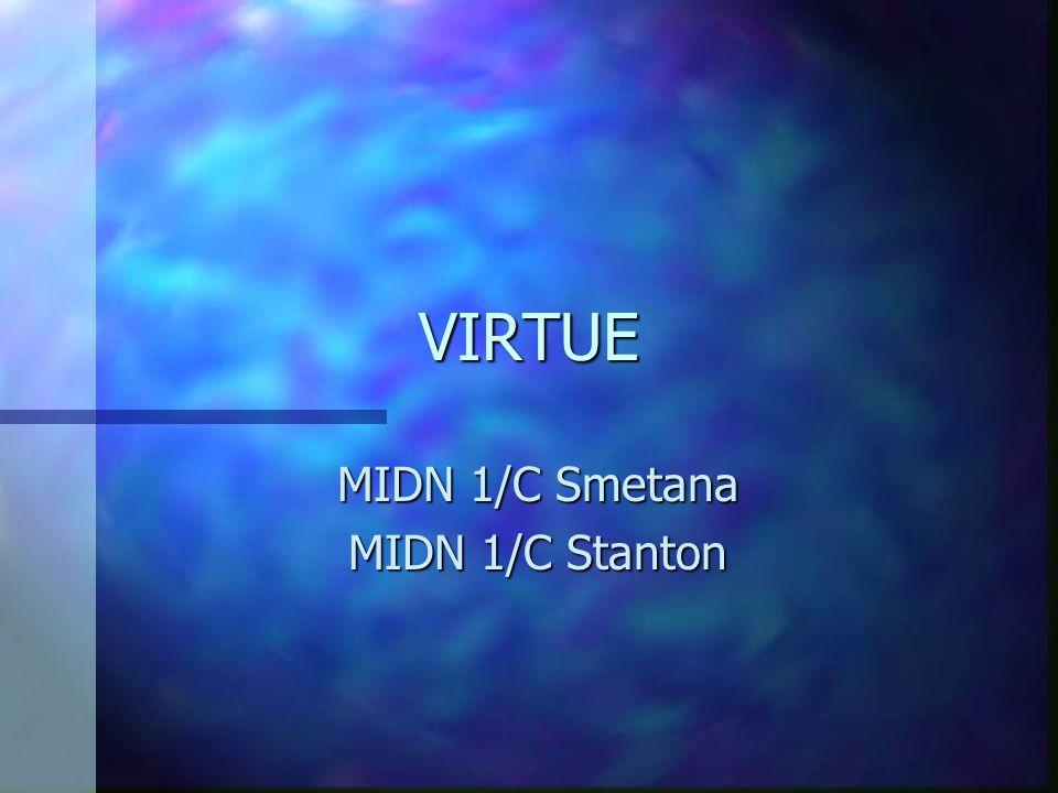 VIRTUE MIDN 1/C Smetana MIDN 1/C Stanton
