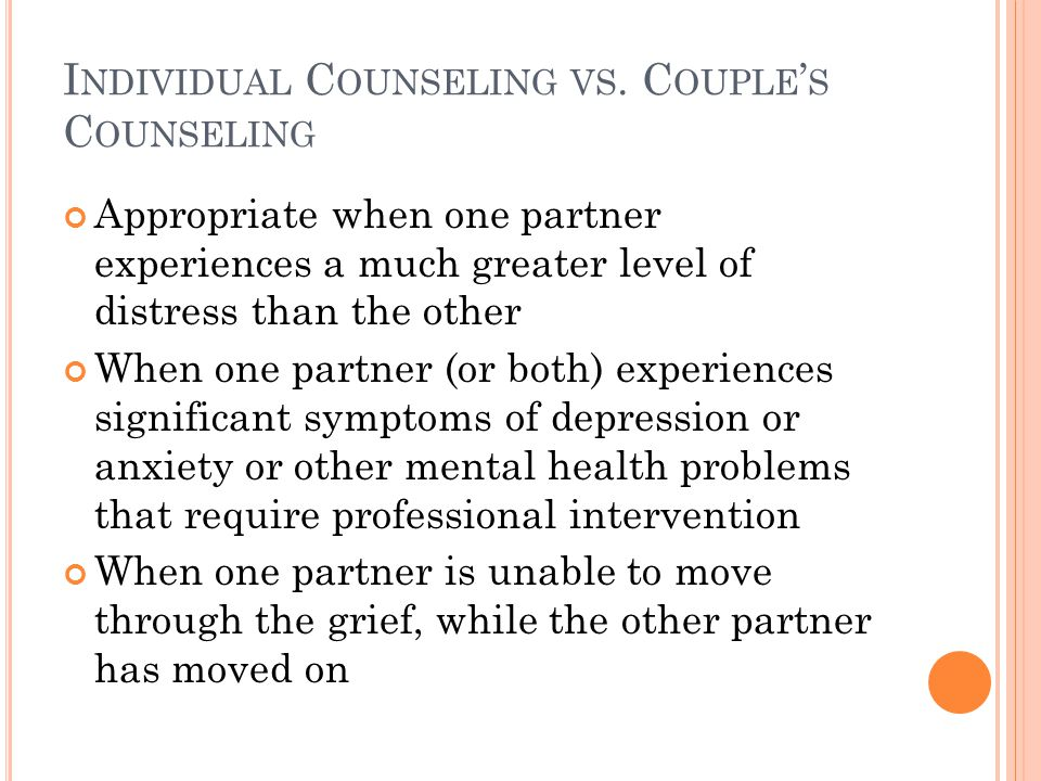 I NDIVIDUAL C OUNSELING VS.