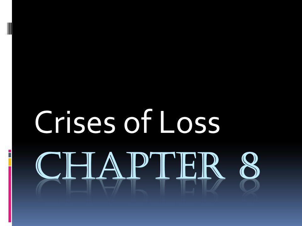 Crises of Loss