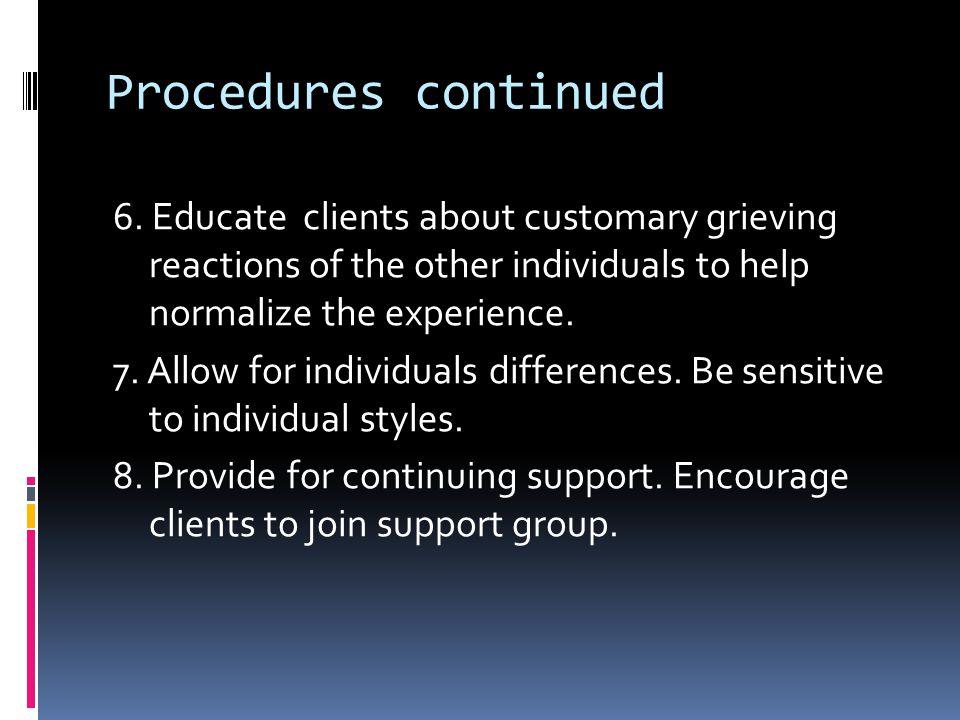 Procedures continued 6.