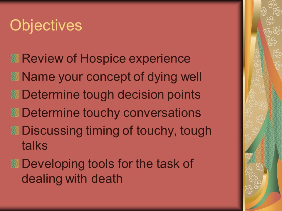 Sabbatical at Hospice Institute February – June Care for the Dying Day—workshop on Care for the Dying Day: Difficult Conversations March 2004 Anger.