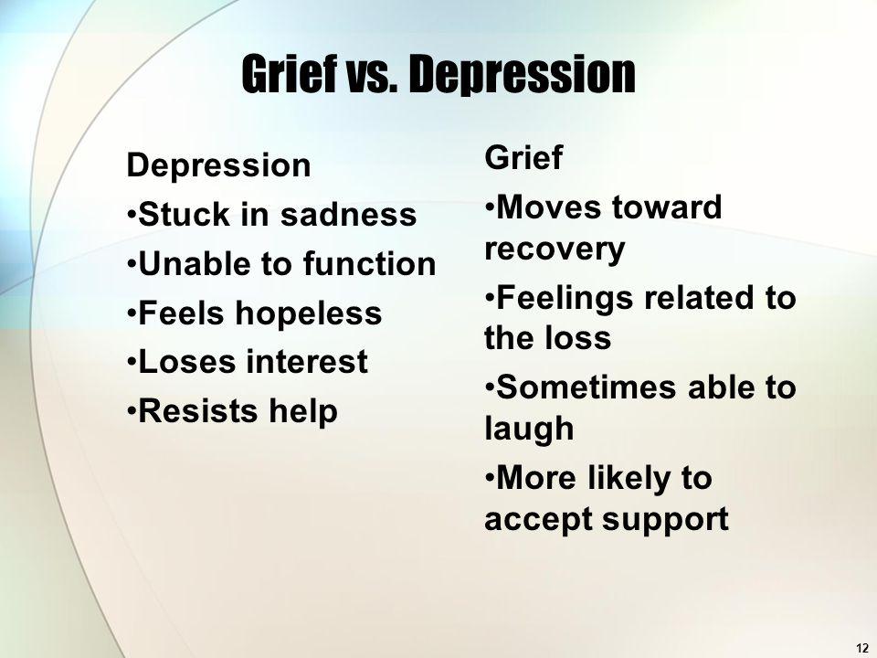 12 Grief vs.