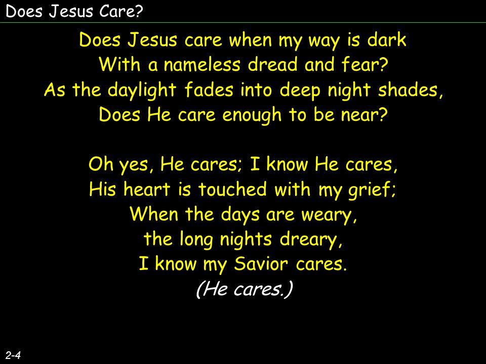 Does Jesus Care.