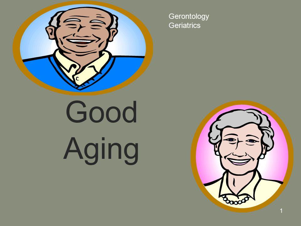1 Good Aging Gerontology Geriatrics