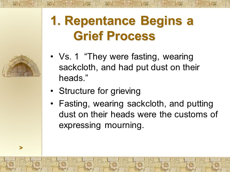 1. Repentance Begins a Grief Process Vs.