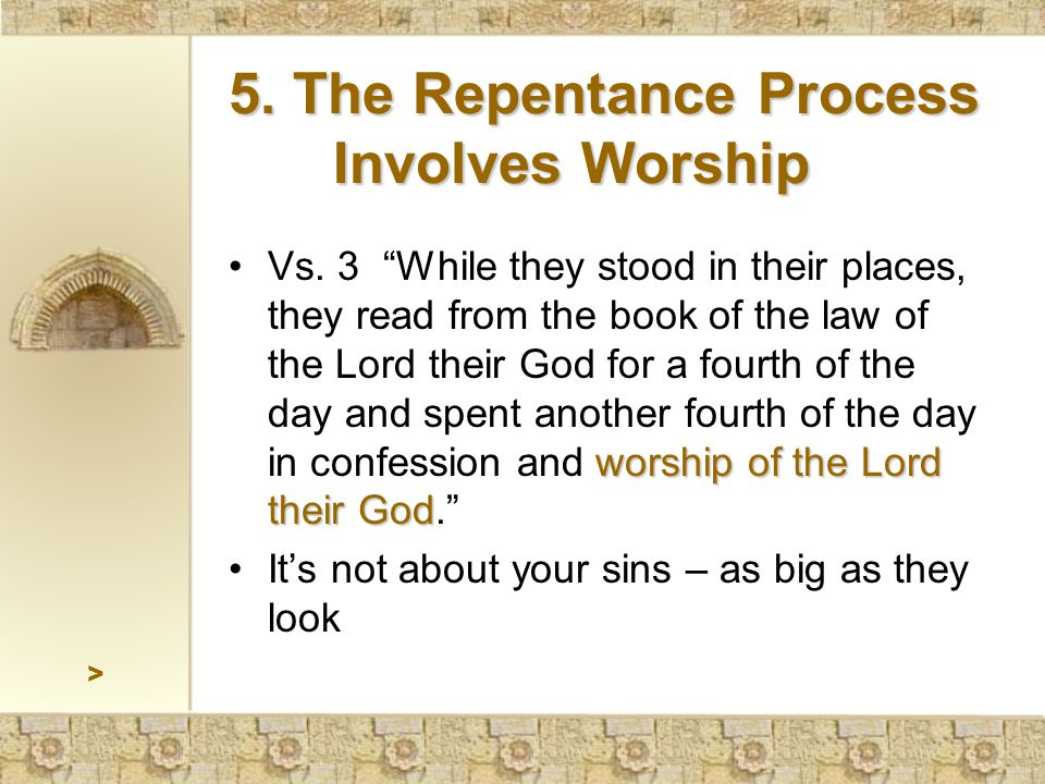 """worship of the Lord their GodVs. 3 """"While they stood in their places, they read from the book of the law of the Lord their God for a fourth of the day"""