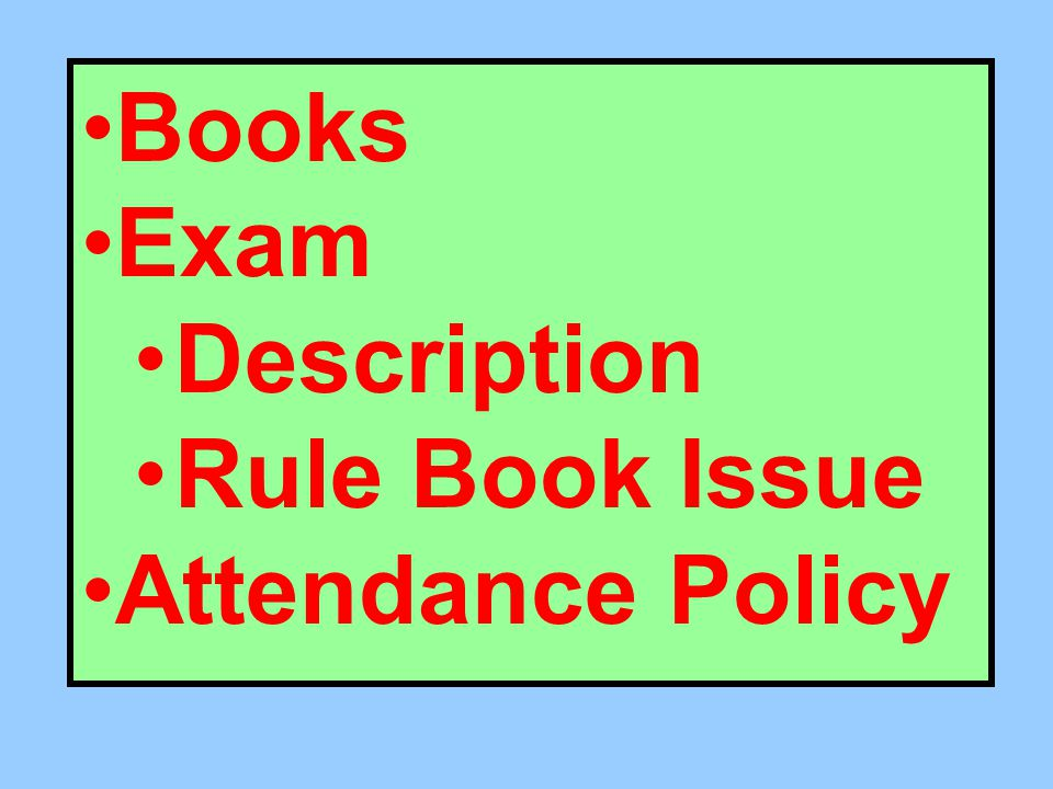 Books Exam Description Rule Book Issue Attendance Policy
