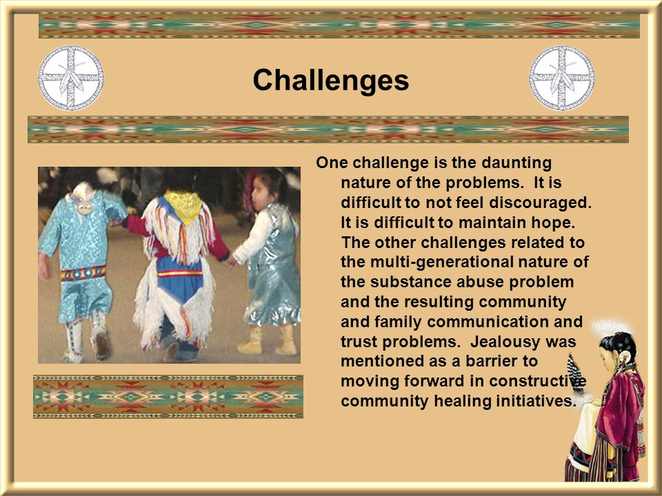 One challenge is the daunting nature of the problems.