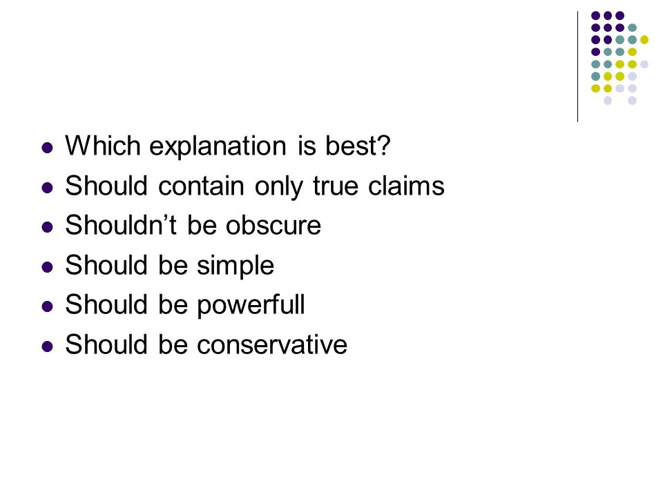 Which explanation is best.