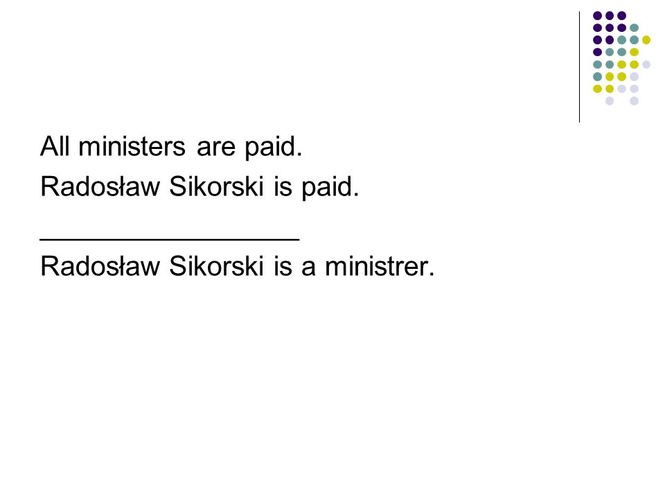 All ministers are paid. Radosław Sikorski is paid.