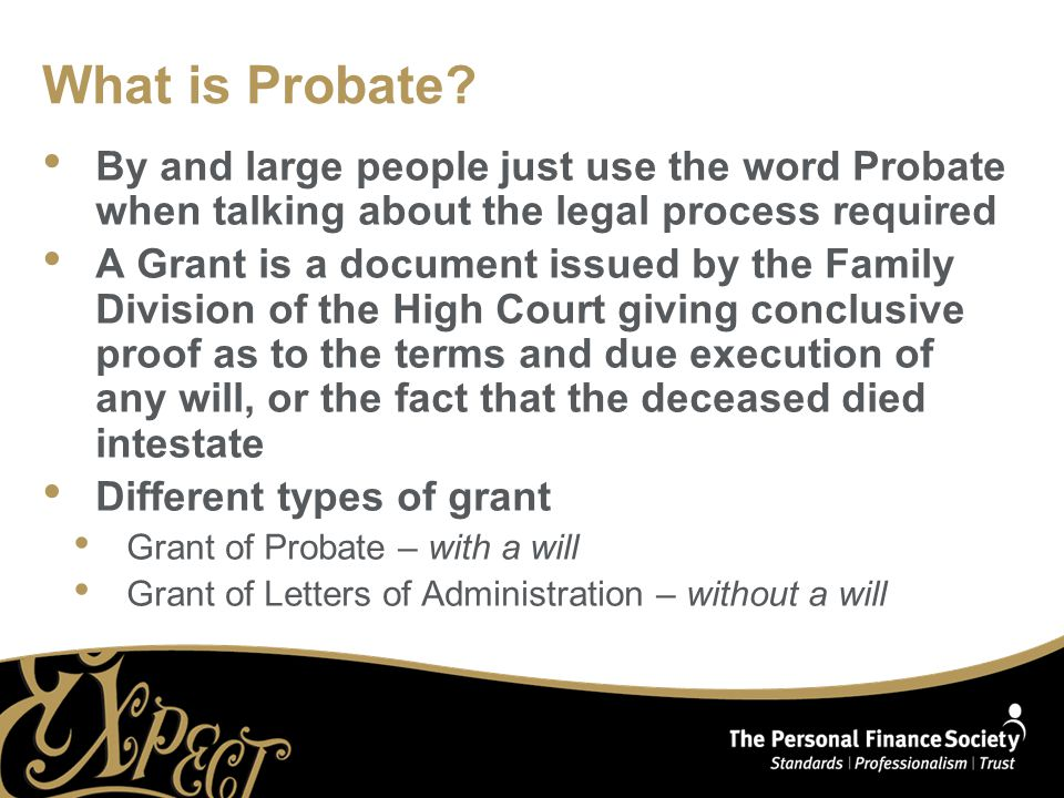What is Probate.